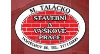 STAVEBNÍ A VÝŠKOVÉ PRÁCE -  M. Talácko